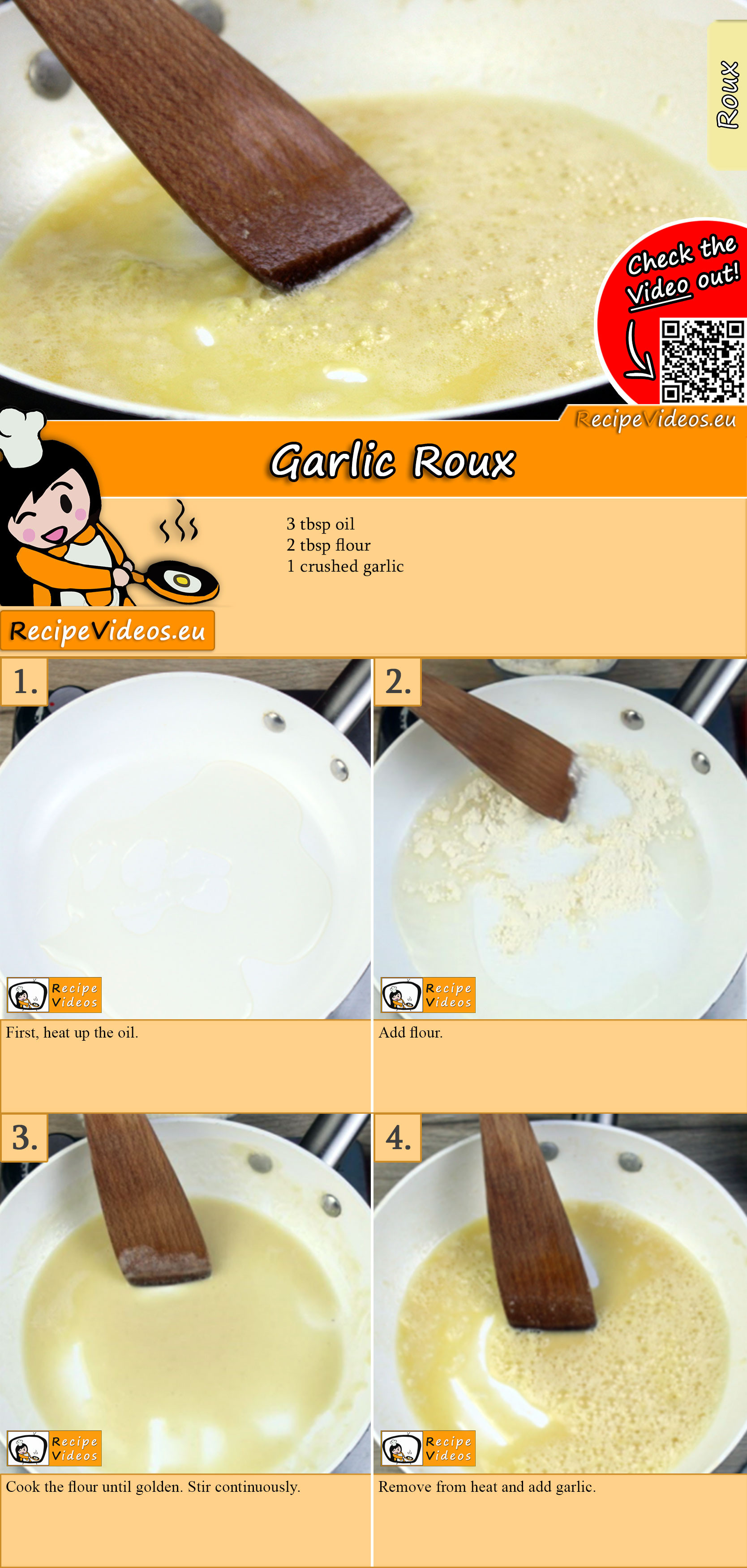 Garlic Roux recipe with video